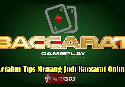 Ketahui Tips Menang Judi Baccarat OnlineKetahui Tips Menang Judi Baccarat Online